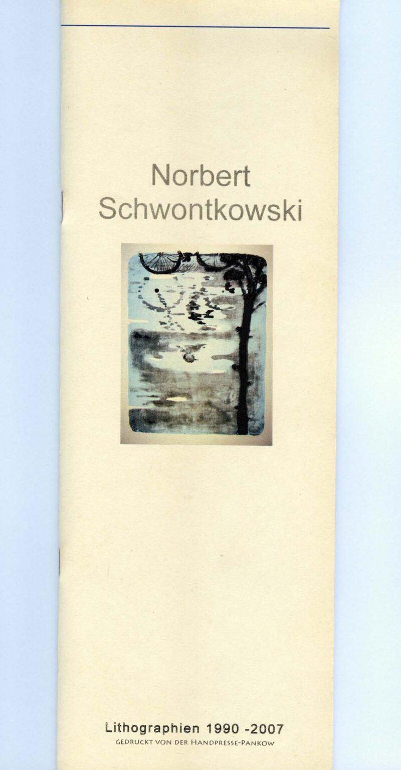 "Abbildung von ""Norbert  Schwontkowski Lithografien 1990-2007"""