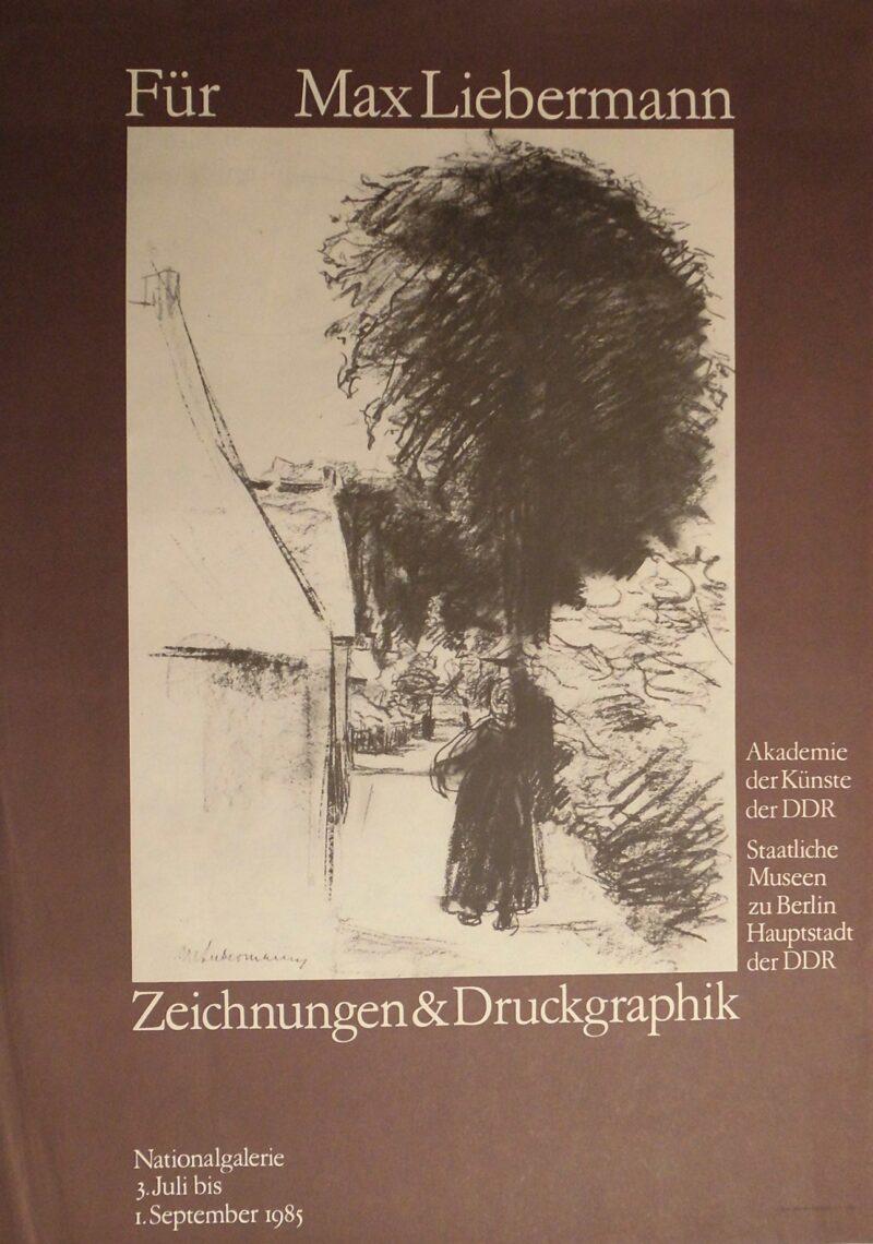 """Abbildung 1: """"Ausstellungsplakat: Max Liebermann Zeichnungen & Druckgrafik"""" von Autor Unbekannt"""