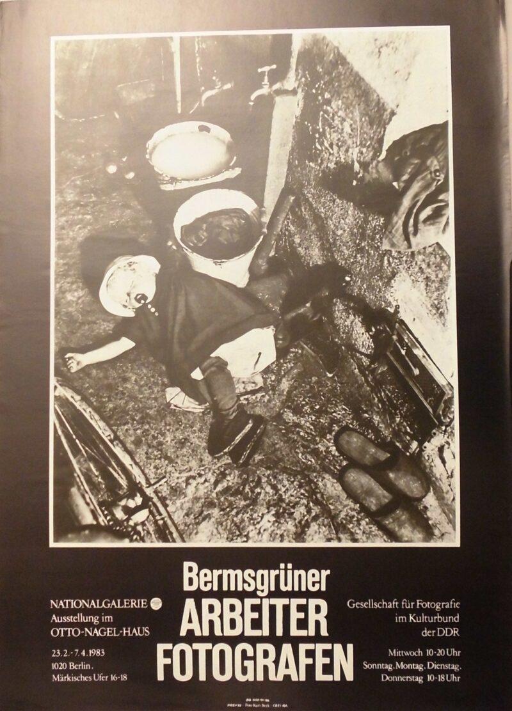 """Abbildung 1: """"Ausstellungsplakat: Bermsgrüner Arbeiterfotografen"""" von Autor Unbekannt"""